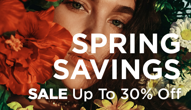 Spring Sale Up to 30% Off