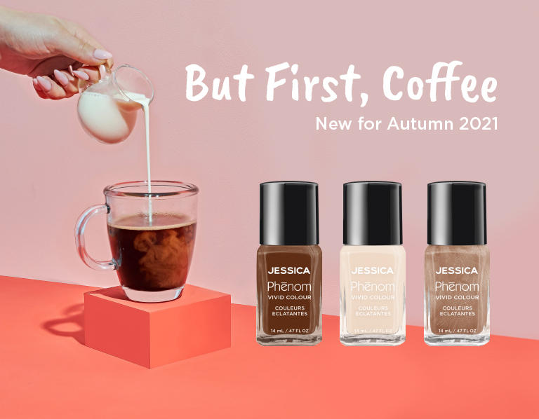 Jessica BUT FIRST COFFEE AUTUMN 2021
